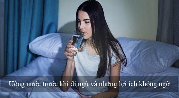 uong-nuoc-truoc-khi-di-ngu-va-nhung-loi-ich-khong-ngo-1