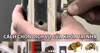 Cách chọn dịch vụ sửa khóa tại nhà nhanh chóng và an toàn nhất