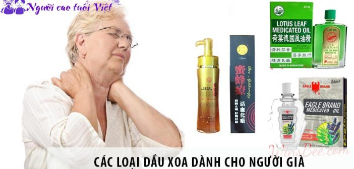 Các loại dầu xoa dành cho người già