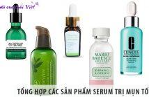 Tổng hợp các sản phẩm serum trị mụn tốt nhất hiện nay