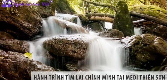 Hành trình tìm lại chính mình tại MEDI Thiên Sơn